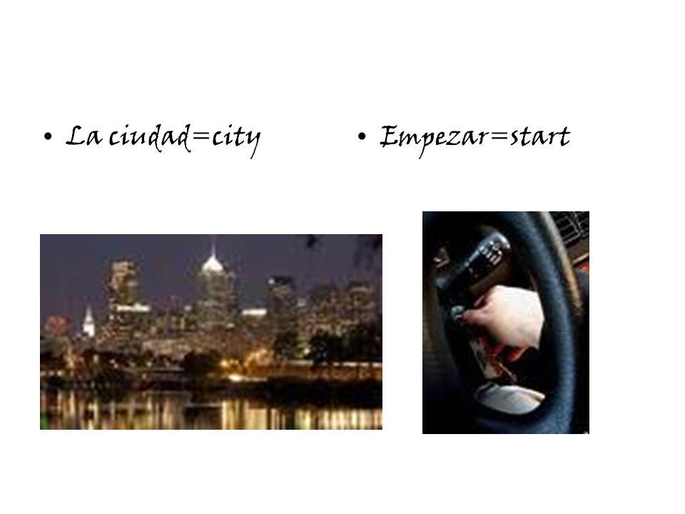 La ciudad=cityEmpezar=start