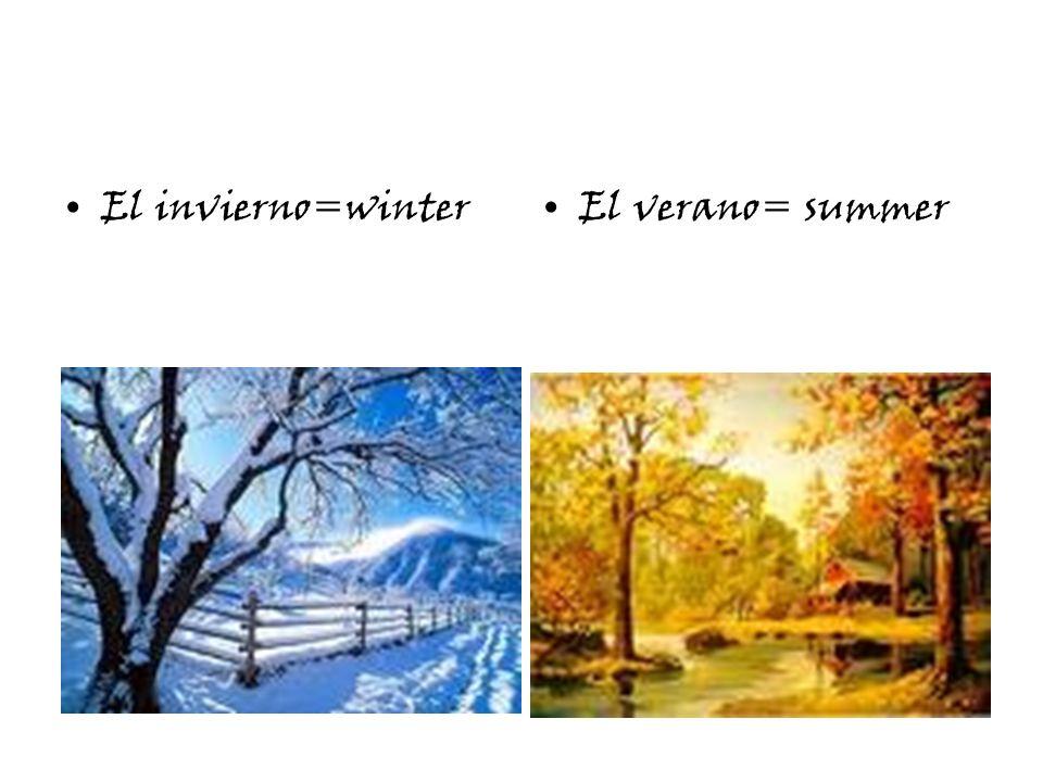 El invierno=winterEl verano= summer