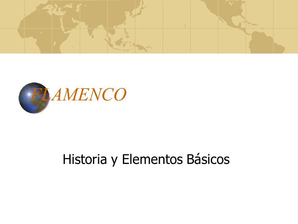 FLAMENCO Historia y Elementos Básicos