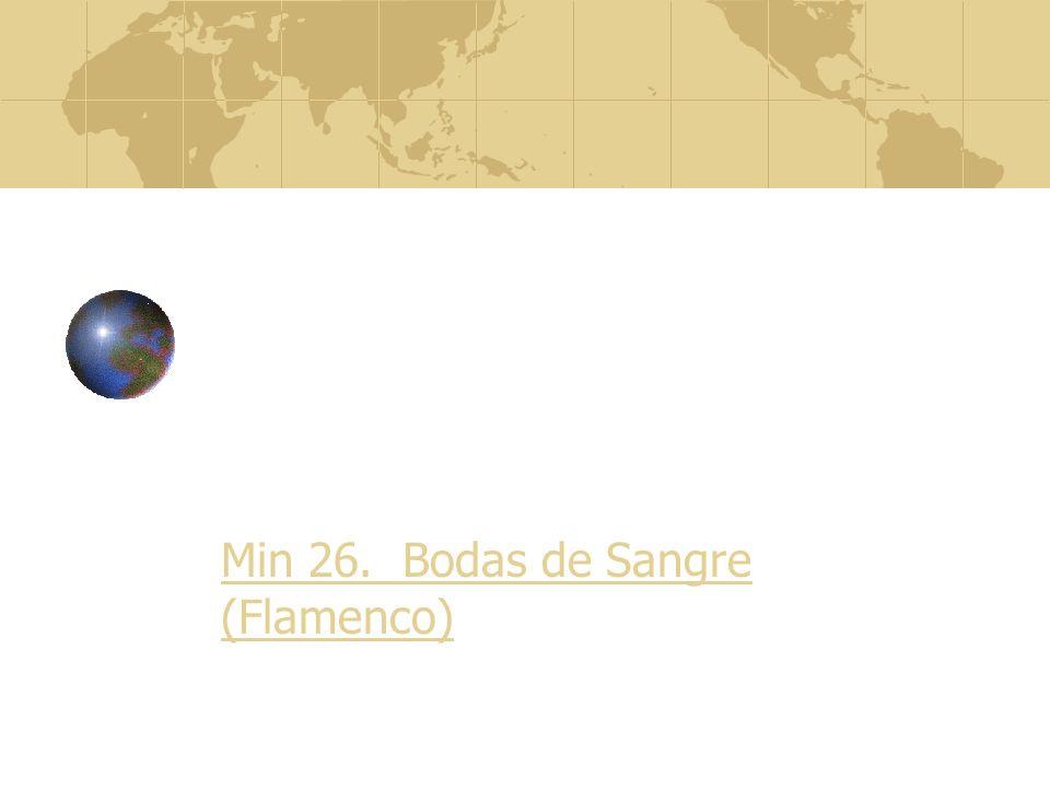 Min 26. Bodas de Sangre (Flamenco)