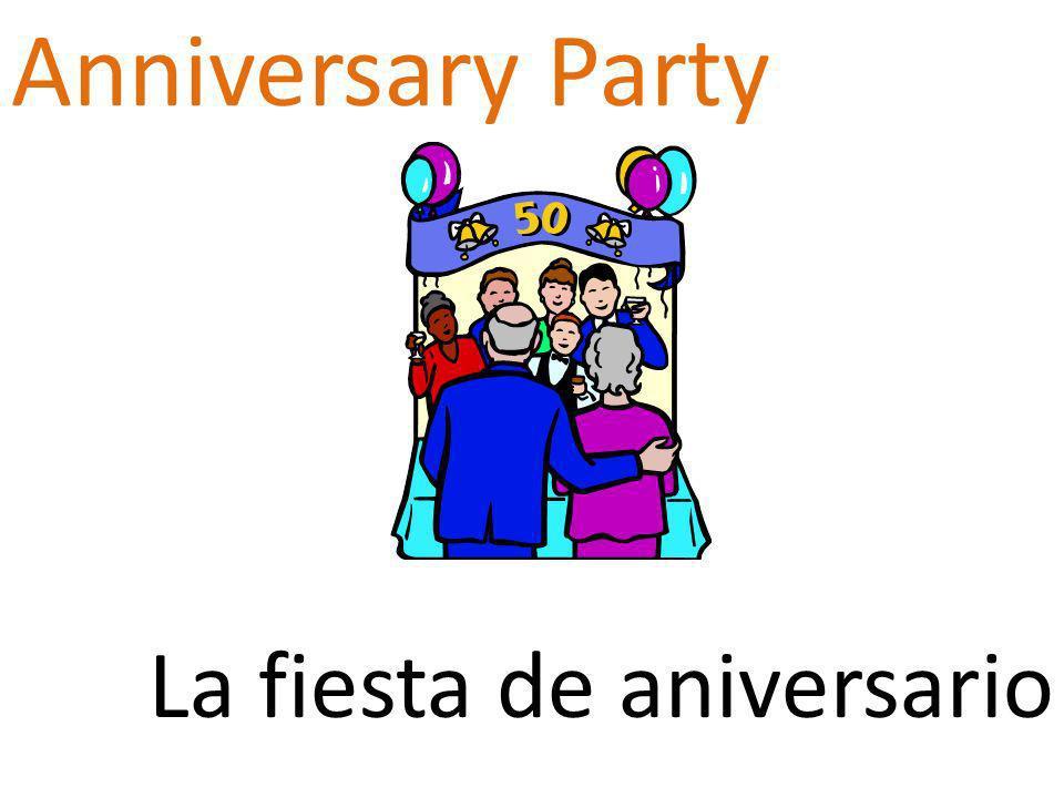 Anniversary Party La fiesta de aniversario