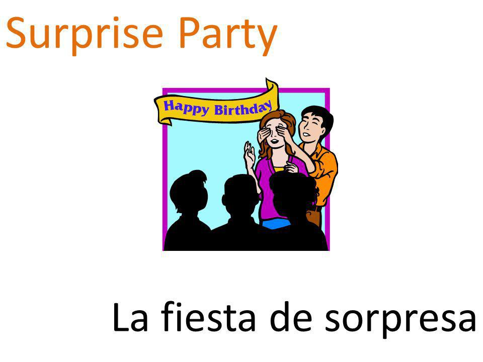 Surprise Party La fiesta de sorpresa