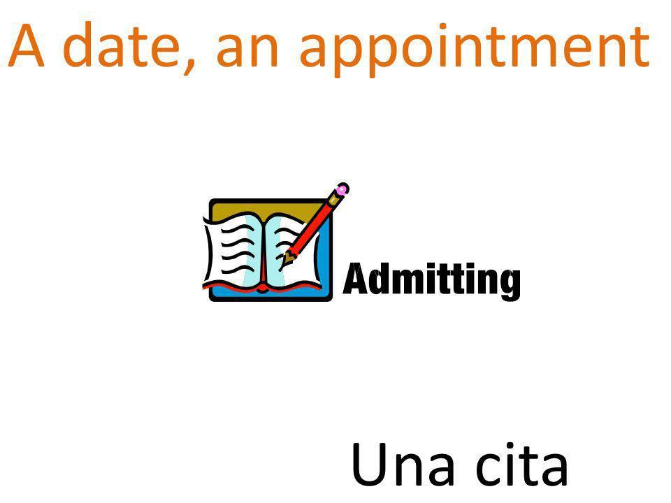 A date, an appointment Una cita