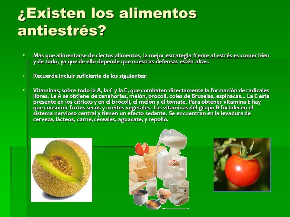 ¿Existen los alimentos antiestrés.
