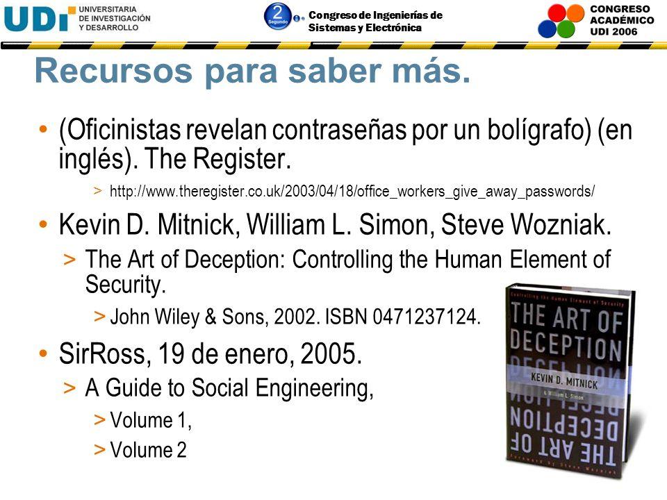 Congreso de Ingenierías de Sistemas y Electrónica Contenido Ingeniería Social en Perspectiva: > Definiciones. > Objetivos. Técnicas y Herramientas de