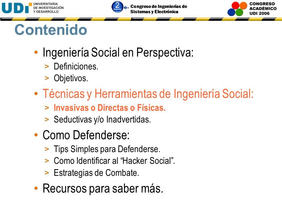 Congreso de Ingenierías de Sistemas y Electrónica Validación Social Acecha el comportamiento normal de tratar de satisfacer un requerimiento.