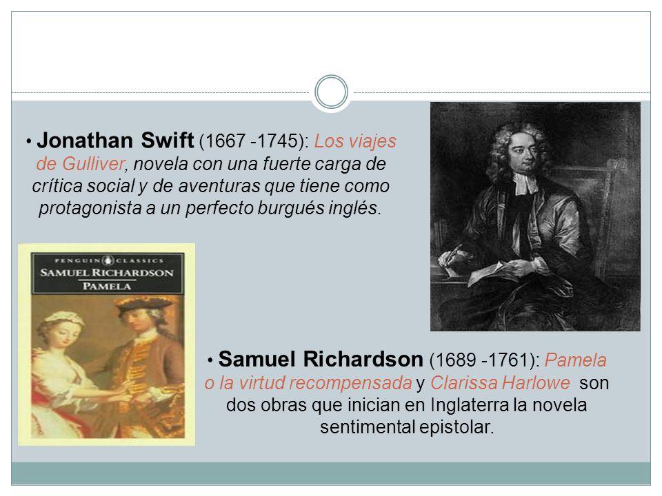 Jonathan Swift (1667 -1745): Los viajes de Gulliver, novela con una fuerte carga de crítica social y de aventuras que tiene como protagonista a un per
