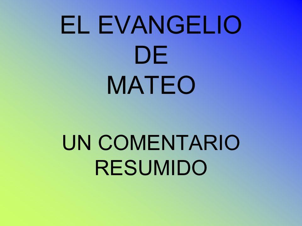 EL EVANGELIO DE MATEO UN COMENTARIO RESUMIDO