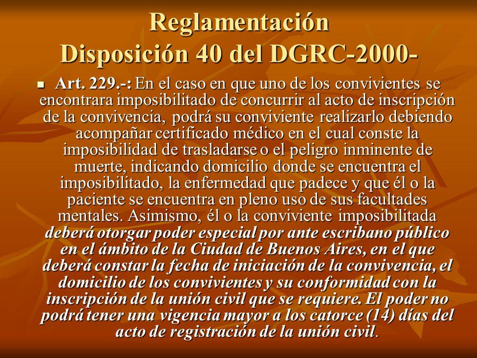 Reglamentación Disposición 40 del DGRC-2000- Art.
