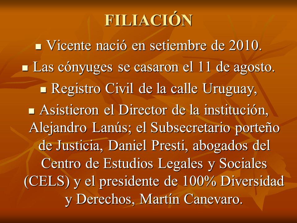 FILIACIÓN Vicente nació en setiembre de 2010.Vicente nació en setiembre de 2010.