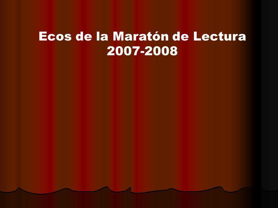 Ecos de la Maratón de Lectura 2007-2008