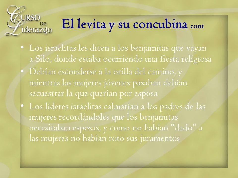 El levita y su concubina cont Los israelitas les dicen a los benjamitas que vayan a Silo, donde estaba ocurriendo una fiesta religiosa Debían esconder
