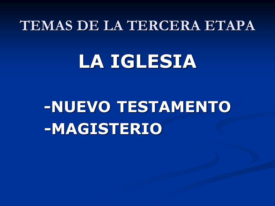 TEMAS DE LA TERCERA ETAPA SACRAMENTOS 1.