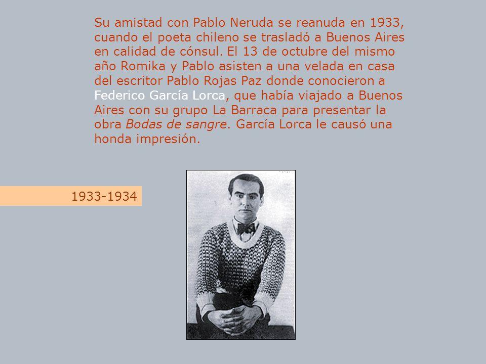 Su amistad con Pablo Neruda se reanuda en 1933, cuando el poeta chileno se trasladó a Buenos Aires en calidad de cónsul. El 13 de octubre del mismo añ