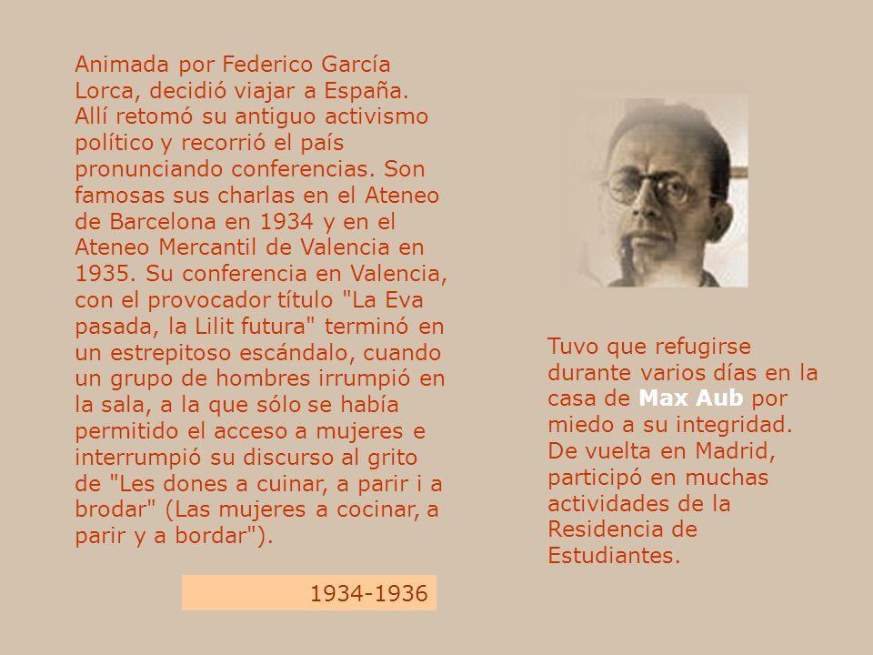 Animada por Federico García Lorca, decidió viajar a España. Allí retomó su antiguo activismo político y recorrió el país pronunciando conferencias. So