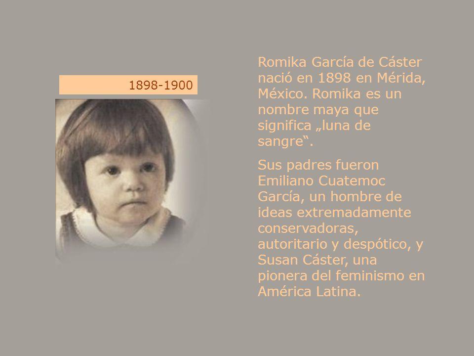 Romika García de Cáster nació en 1898 en Mérida, México. Romika es un nombre maya que significa luna de sangre. Sus padres fueron Emiliano Cuatemoc Ga