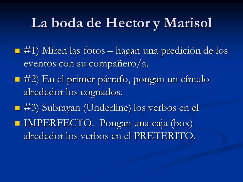 La boda de Hector y Marisol #1) Miren las fotos – hagan una predición de los eventos con su compañero/a. #1) Miren las fotos – hagan una predición de