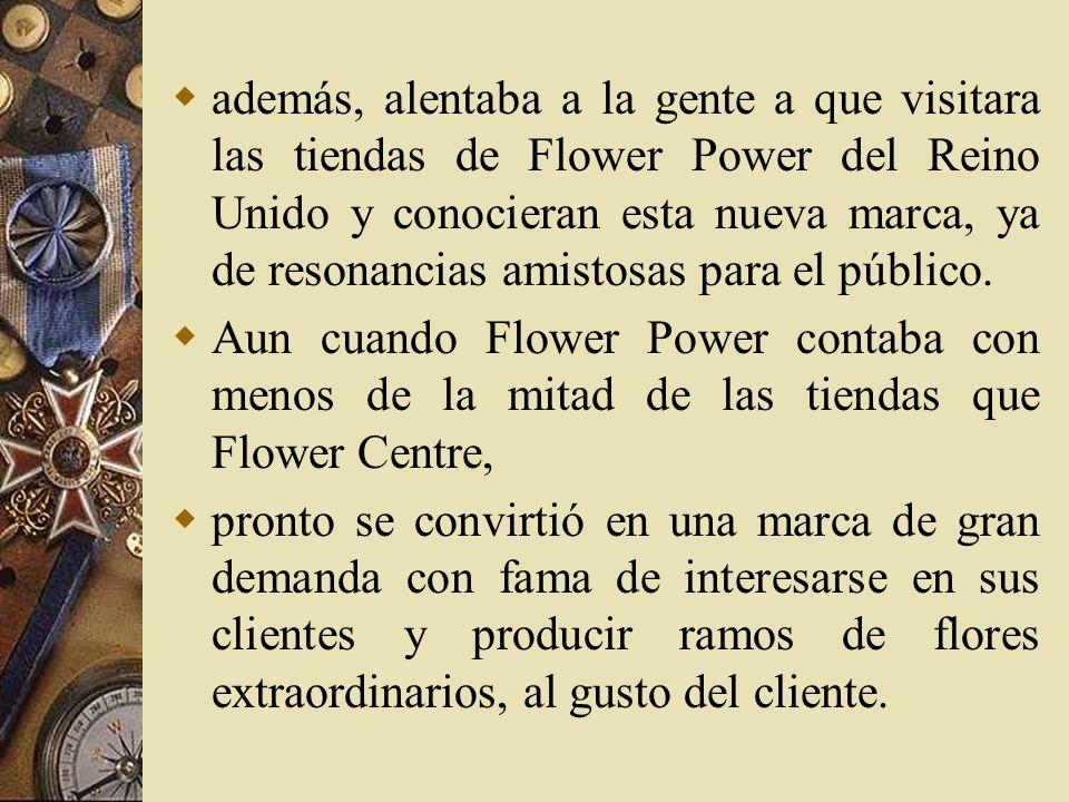 Interacción Flower Power: deseaba entablar una relación más profunda y un contacto más directo con sus clientes. Esta compañía innovadora ofrecía conc