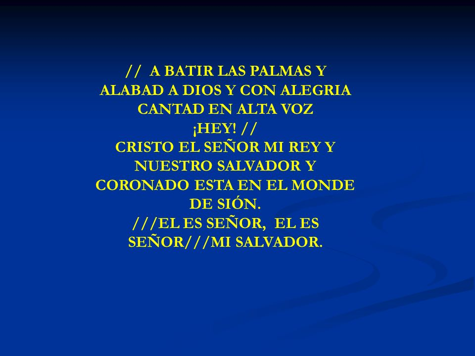 VEN TE INVITO A CANTAR //VEN TE INVITO A CANTAR AL SEÑOR VEN TE INVITO A DELEITARTE EN EL VEN TE INVITO A CANTAR AL SEÑOR CON TODA TU VOZ CON TODO TU AMOR// SUENEN VIOLINES TOQUEN TROMPETAS BATIR LAS PALMAS Y ALABAD A DIOS HOMBRES Y MUJERES NIÑOS Y ANCIANOS SANOS Y ENFERMOS ALABAD A DIOS