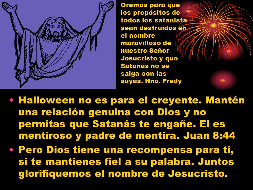 Halloween no es para el creyente.