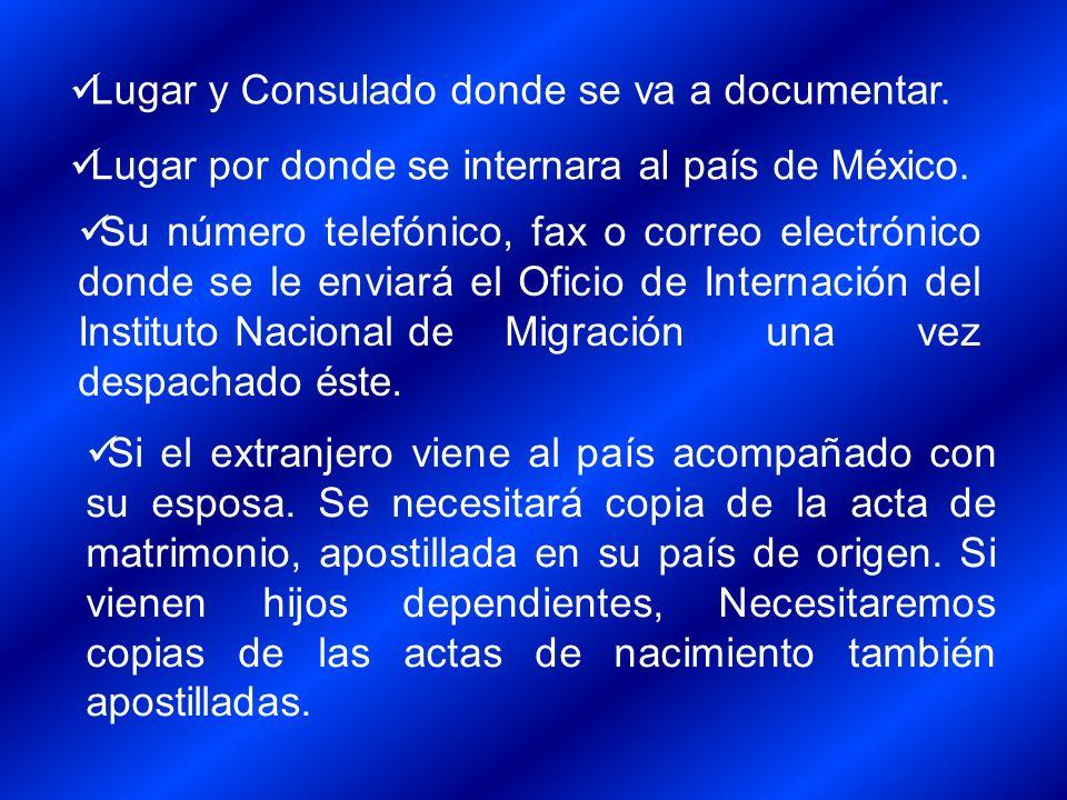 Su número telefónico, fax o correo electrónico donde se le enviará el Oficio de Internación del Instituto Nacional de Migración una vez despachado ést