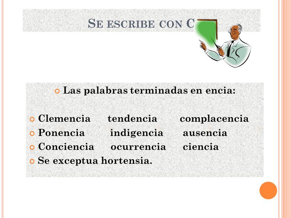 UTILIZACION CORRECTA DE LA LETRA C USO CORRECTO DE S, C, Y Z