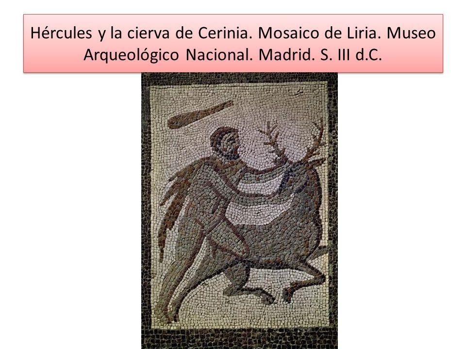 Hércules y la cierva de Cerinia. Mosaico de Liria. Museo Arqueológico Nacional. Madrid. S. III d.C.