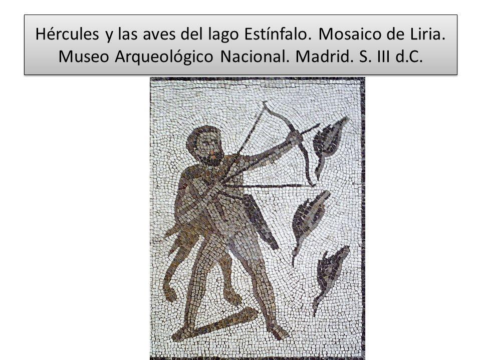 Hércules y las aves del lago Estínfalo. Mosaico de Liria. Museo Arqueológico Nacional. Madrid. S. III d.C.