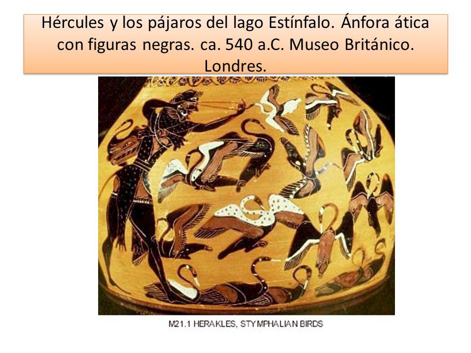 Hércules y los pájaros del lago Estínfalo. Ánfora ática con figuras negras. ca. 540 a.C. Museo Británico. Londres.
