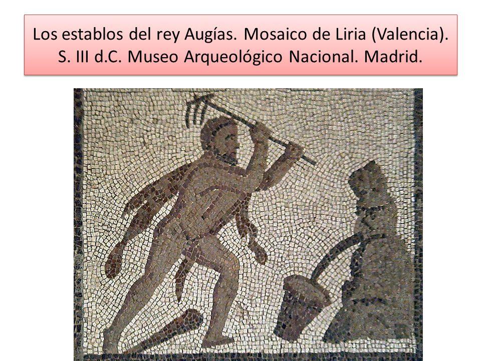 Los establos del rey Augías. Mosaico de Liria (Valencia). S. III d.C. Museo Arqueológico Nacional. Madrid.
