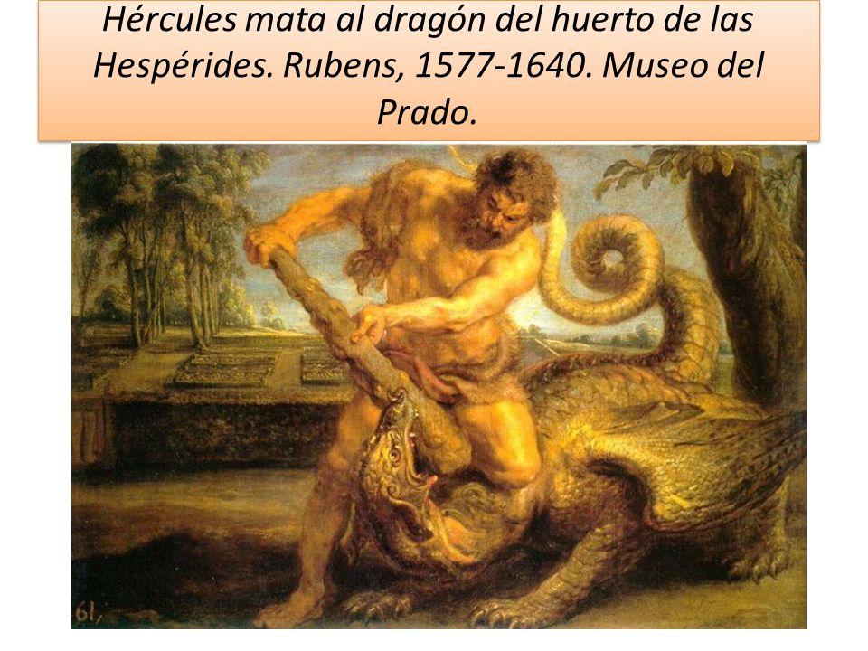 Hércules mata al dragón del huerto de las Hespérides. Rubens, 1577-1640. Museo del Prado.