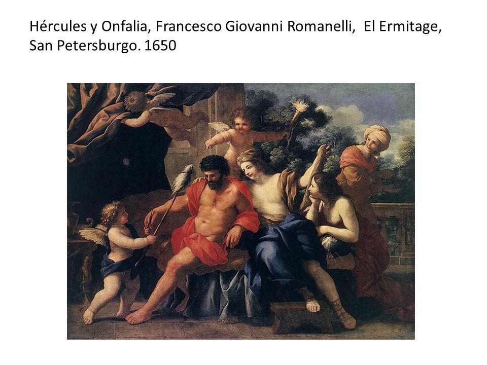 Hércules y Onfalia, Francesco Giovanni Romanelli, El Ermitage, San Petersburgo. 1650