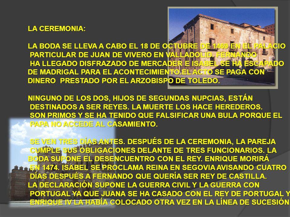 LA GUERRA DURARÁ 5 AÑOS.TERMINA CON EL TRATADO DE ALCAÇOVAS EN 1479.