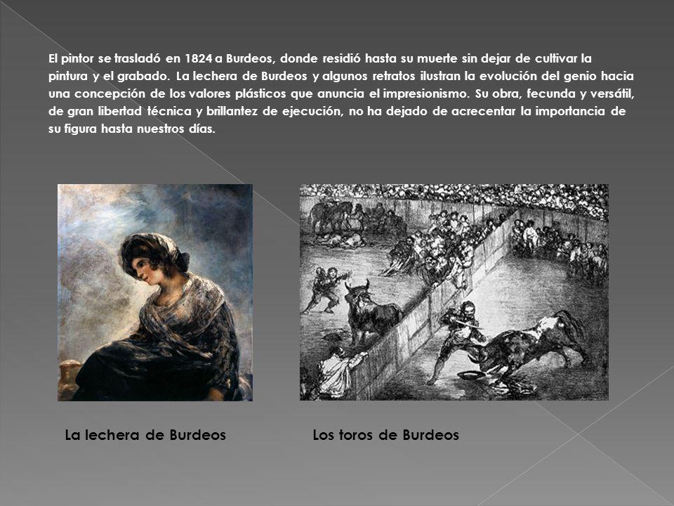 El pintor se trasladó en 1824 a Burdeos, donde residió hasta su muerte sin dejar de cultivar la pintura y el grabado. La lechera de Burdeos y algunos