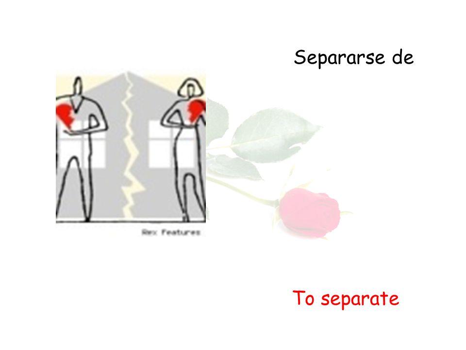 Separarse de To separate