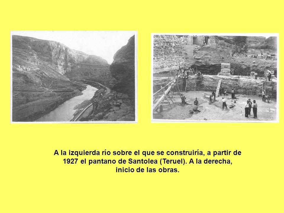 A la izquierda río sobre el que se construiría, a partir de 1927 el pantano de Santolea (Teruel). A la derecha, inicio de las obras.