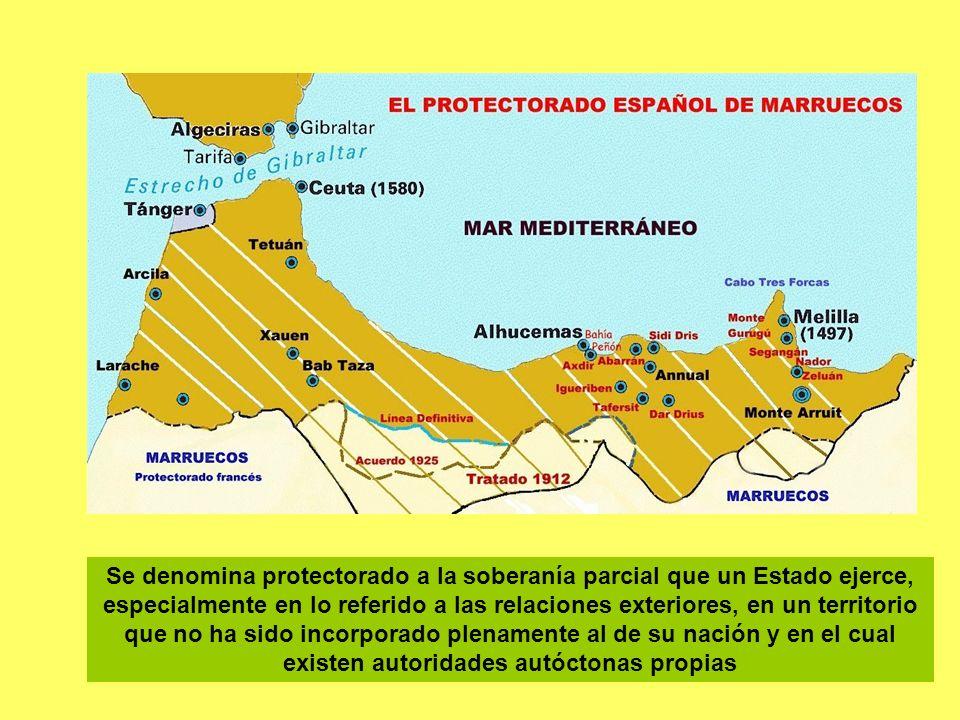 Se denomina protectorado a la soberanía parcial que un Estado ejerce, especialmente en lo referido a las relaciones exteriores, en un territorio que n