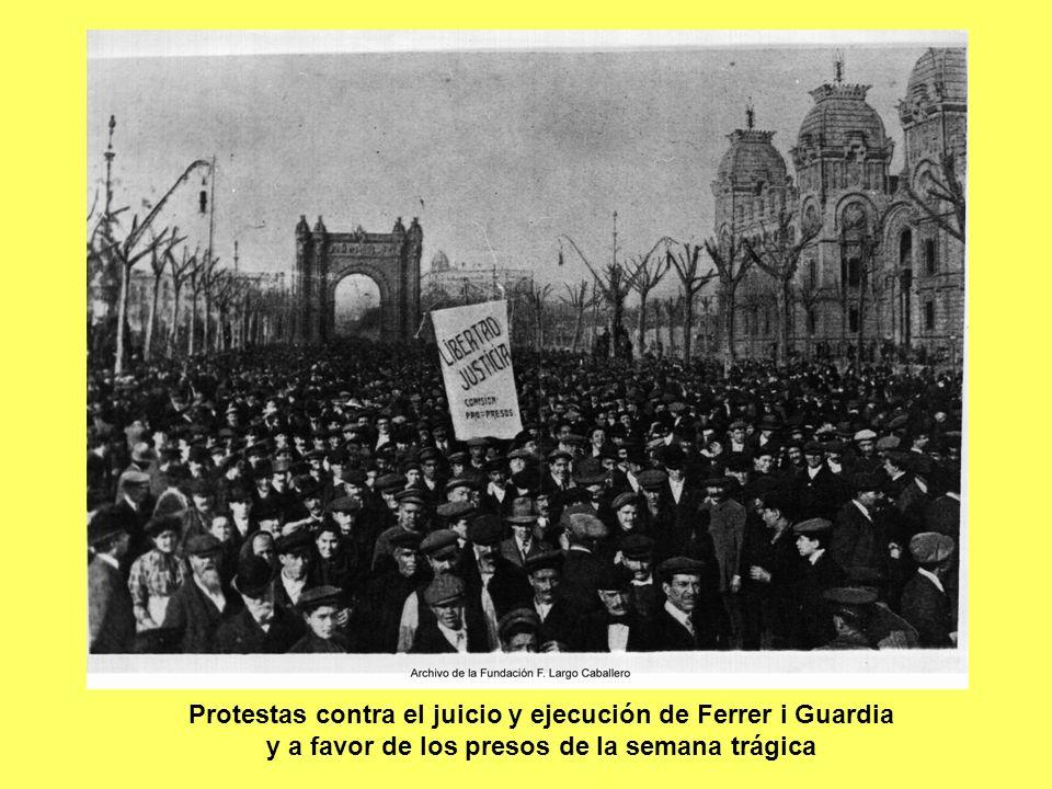 Protestas contra el juicio y ejecución de Ferrer i Guardia y a favor de los presos de la semana trágica