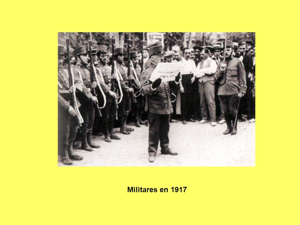 Militares en 1917