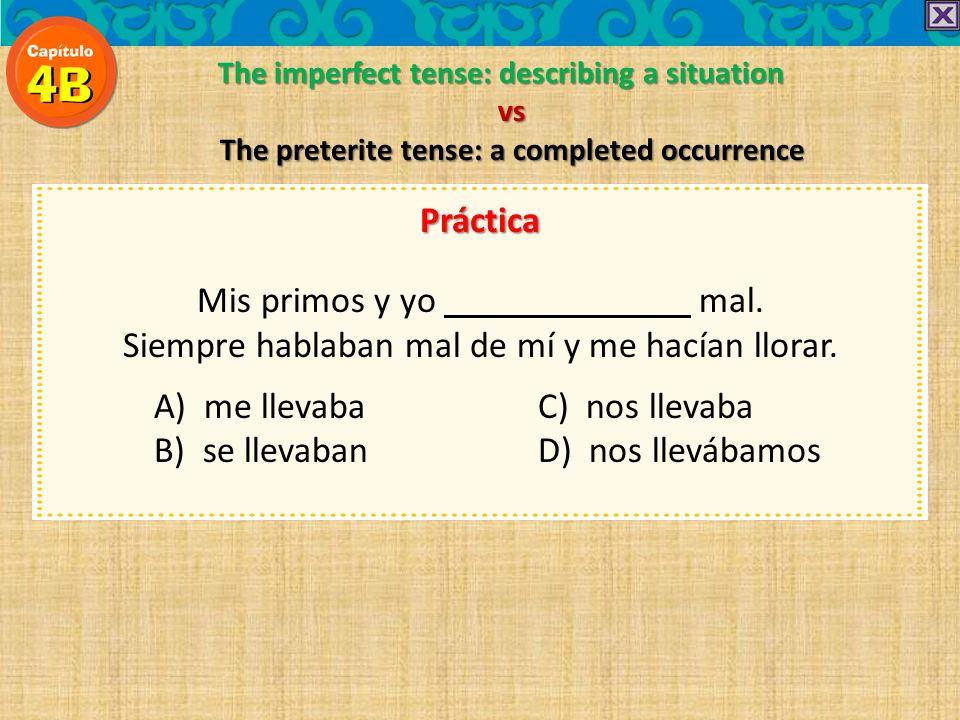 The imperfect tense: describing a situation vs The preterite tense: a completed occurrence Práctica Frecuentemente cuando yo era joven, los vecinos pa