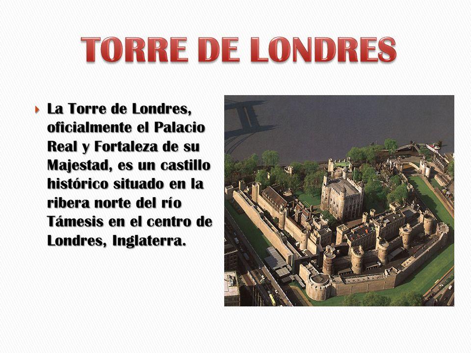 La Torre de Londres, oficialmente el Palacio Real y Fortaleza de su Majestad, es un castillo histórico situado en la ribera norte del río Támesis en e