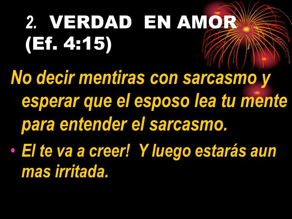 2.VERDAD EN AMOR (Ef.