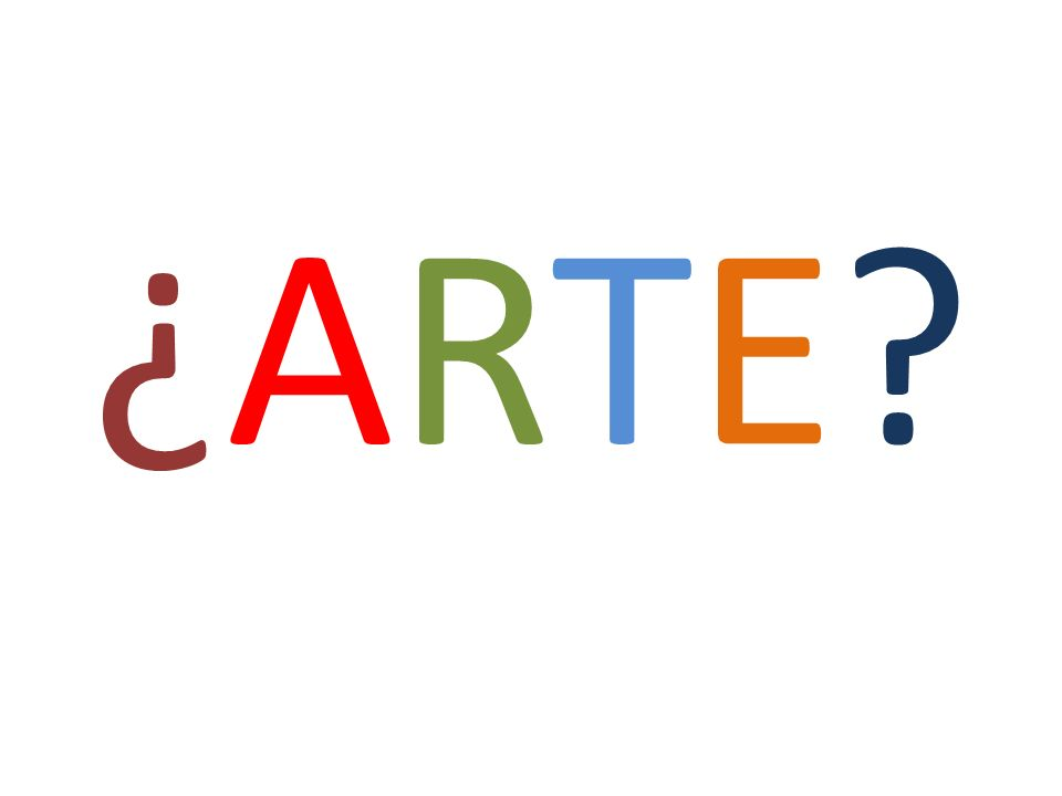 ¿ARTE?¿ARTE?