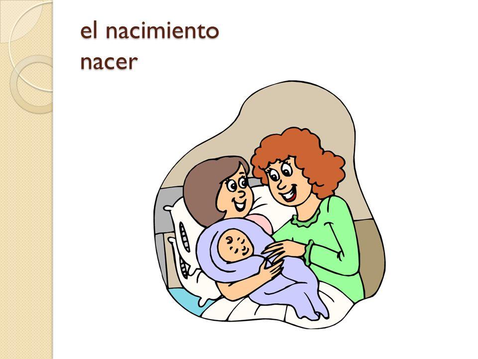 el nacimiento nacer