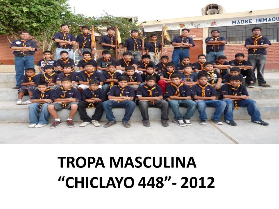 TROPA MASCULINA CHICLAYO 448- 2012