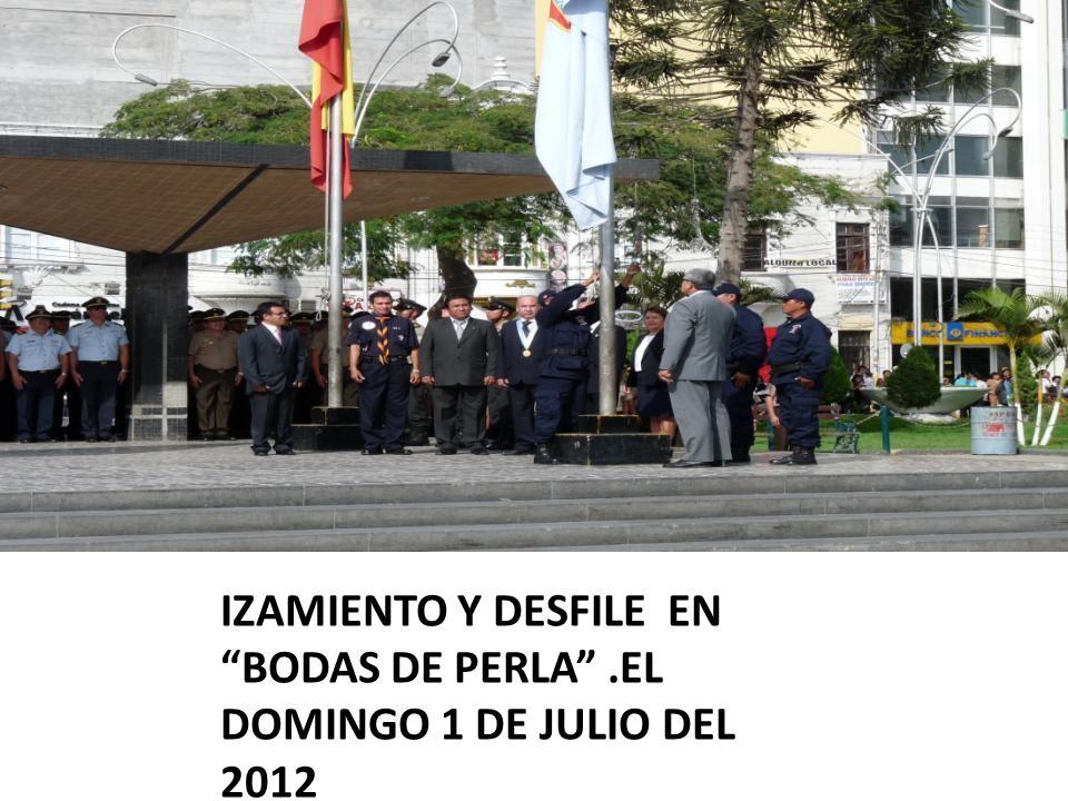 IZAMIENTO Y DESFILE EN BODAS DE PERLA.EL DOMINGO 1 DE JULIO DEL 2012