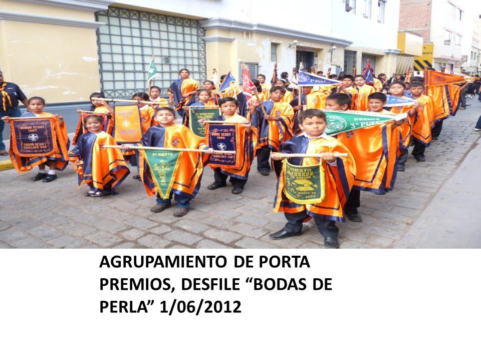 AGRUPAMIENTO DE PORTA PREMIOS, DESFILE BODAS DE PERLA 1/06/2012
