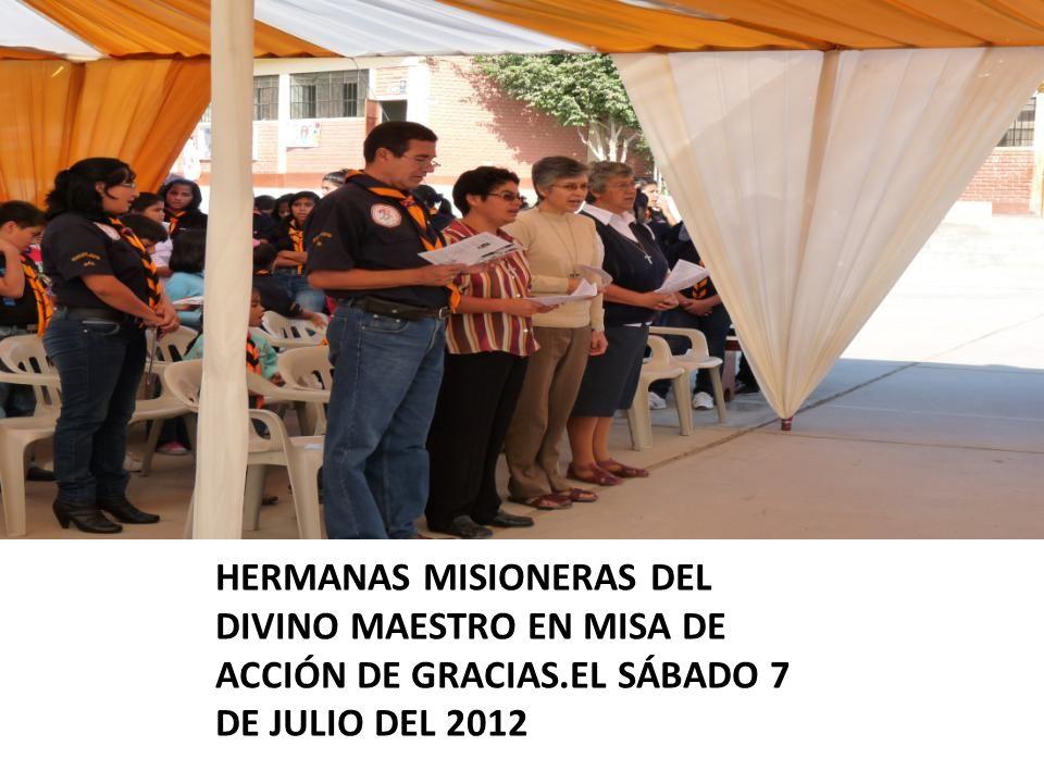 HERMANAS MISIONERAS DEL DIVINO MAESTRO EN MISA DE ACCIÓN DE GRACIAS.EL SÁBADO 7 DE JULIO DEL 2012