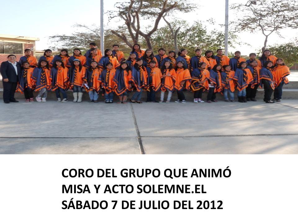 CORO DEL GRUPO QUE ANIMÓ MISA Y ACTO SOLEMNE.EL SÁBADO 7 DE JULIO DEL 2012