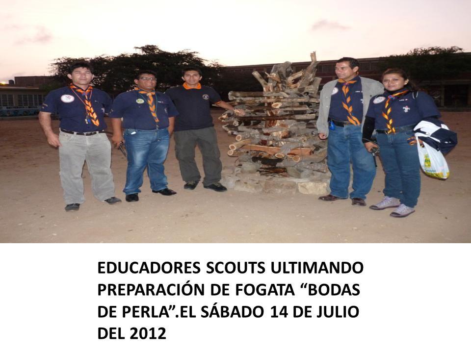 EDUCADORES SCOUTS ULTIMANDO PREPARACIÓN DE FOGATA BODAS DE PERLA.EL SÁBADO 14 DE JULIO DEL 2012
